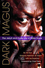 Gregory Davis: The Jekyll and Hyde Life of Miles Davis by Lee Sussman,...