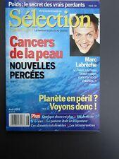 """Selection Reader's Digest Magazine Aout 2002 """" Cancers de la Peau, Marc Labreche"""