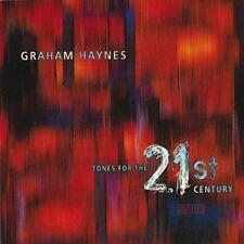 GRAHAM HAYNES - Tones for the 21st century - CD 1997 SIGILLATO SEALED