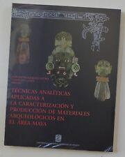 Tecnicas Analiticas Aplicadas de Materiales Arqueologicos en el Area Maya Mexico