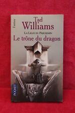 La Ligue du parchemin - Le Trône du dragon - Tad Williams - Occasion