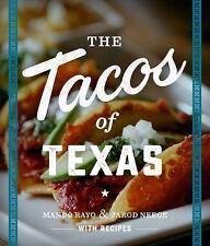 The Tacos of Texas by Mando Rayo and Jarod Neece (2016, Paperback)