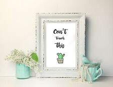 Inspirational Quote Print A4  - Typography -Decor -gift -wall decor-cactus print