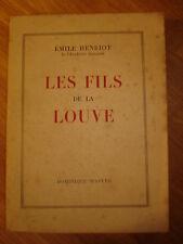 Les fils de la Louve - Emile Henriot  1949