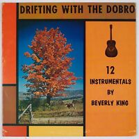 BEVERLY KING: Drifting with the Dobro, 12 Instrumentals PRIVATE Bluegrass LP