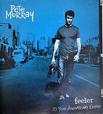PETE MURRAY Feeler 10 Year Anniversary Edition 2CD BRAND NEW