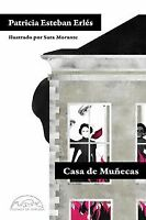 CASA DE MUÑECAS. NUEVO. Nacional URGENTE/Internac. económico. NARRATIVA