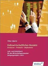 Volkswirtschaftliches Handeln: Strukturen - Probleme - M...   Buch   Zustand gut