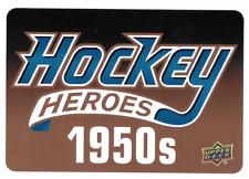2011-12 Upper Deck Hockey Heroes #HDR1 Hockey Heroes '50S Header (ref9707)