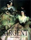 John Singer Sargent (Fine Art Series) - Hardcover - VERY GOOD