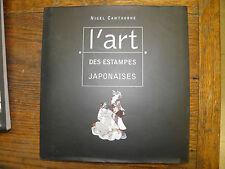 L'art des estampes japonaises / Nigel Cawthorne