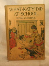 WHAT KATY DID AT SCHOOL  ANTIQUE OLD GIRLS CHILDREN'S BOOK SUSAN COOLIDGE