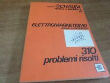 Collana SCHAUM Edminister ELETTROMAGNETISMO 1^ ediz. Etas Libri 1981
