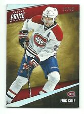 Erik Cole Montreal Canadiens 2011-12 Panini Prime Hockey Card 25/25