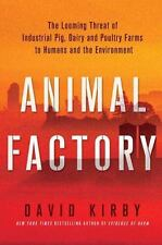 Animal Factory : The Looming Threat of Industrial Pig, Dairy, and Poultry Farms