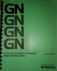 Siemens/General Numeric Schematics  and set up manual for Sinumerik Drive 6RA26