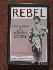LIFE & TIME OF COLONEL JOHN SINGLETON MOSBY - REBEL - BRAND NEW - DJ IN BRODART