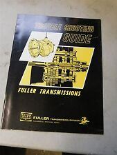 NOS 1960's EARLY 1970's FULLER TRANSMISSIONS TROUBLE SHOOTING SERVICE MANUAL