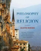 Philosophy of Religion : Selected Readings, Paperback by Peterson, Michael (E...