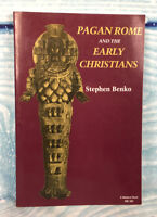 Book Pagan Rome and the Early Christians by Stephen Benko 1986 Paperback
