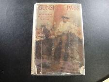 1921 GUNSIGHT PASS  - William MacLeod Raine (HC/DJ)