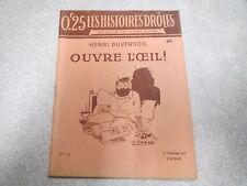 HISTOIRES DROLE MAX ET ALEX FISCHER N° 16 OUVRE L OEIL HENRI DUVERNOIS *