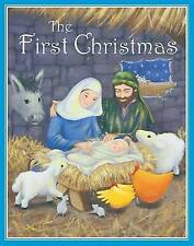 The First Christmas - Traditional Christmas Story Book