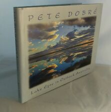 Lake Eyre in Outback Australia by Pete Dobre (Hardback, 2001), SIGNED