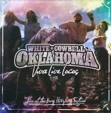 WHITE COWBELL OKLAHOMA - VIVA LIVE LOCOS: ALIVE AT THE BURG HERZBERG FESTIVAL *