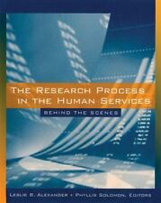 Research Process in the Human Services : Behind the Scenes Leslie Alexander