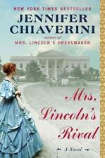 Mrs. Lincoln's Rival: A Novel-ExLibrary