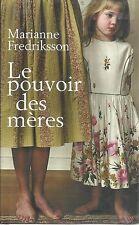 MARIANNE FREDRIKSSON LE POUVOIR DES MERES