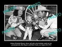 POSTCARD SIZE PHOTO OF COWBOY ROY ROGERS & DALE EVANS ON DAUGHTERS BIRTHDAY 1951