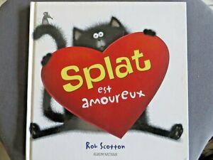 Splat est amoureux, Rob Scotton, 2010