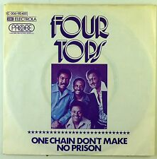 "7"" Single - Four Tops - One Chain Don't Make No Prison - S2186"