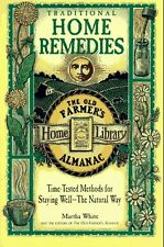 Traditional Home Remedies: Time-Tested Methods for