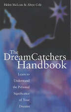 The Dream Catchers Handbook: Learn to Understand the Personal Significance of Yo