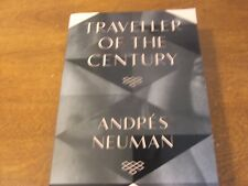 Traveller of the Century by Andres Neuman (Paperback, 2013)
