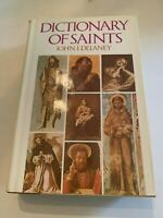 1980 Dictionary Of Saints by John J. Delaney Hardcover With Dust Jacket