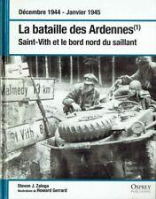 La bataille des Ardennes (1) : Saint-Vith et le bord nord du saillant