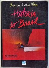 HISTORIA DO BRASIL - FRANCISCO DE ASSIS SILVA - 2000 -