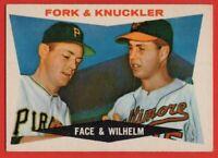 1960 Topps #115 Hoyt Wilhelm EX-EX WRINKLE Baltimore Orioles Elroy Face Pirates