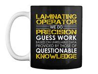 Laminating Operator Precision Gift Coffee Mug
