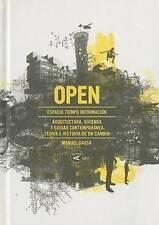 NEW Open : Arquitectura y Ciudad Contemporanea. Teoria E Historia de Un Cambio