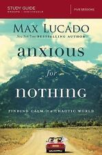 Anxious for Nothing Study Guide: Finding Calm in a Chaotic World (Paperback or S