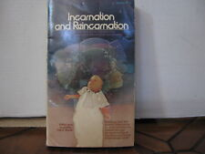Incarnation and Reincarnation by John Christopher Daniels Life After Death