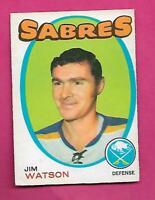 1971-72 OPC # 165 SABRES JIM WATSON VG+ CARD  (INV# C8390)