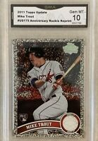 2011 Topps Diamond Anniversary Mike Trout RC Reprint, #US175 Graded GMA 10!!