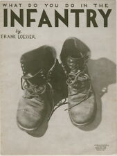What Do You Do In The Infantry, Frank Loesser photo, 1943, WW II sheet music