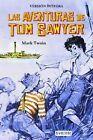 Las aventuras de Tom Sawyer. NUEVO. Nacional URGENTE/Internac. económico. NARRAT